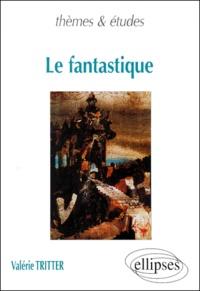 Valérie Tritter - Le fantastique.