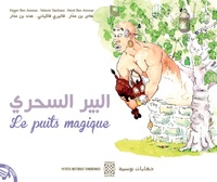 Valérie Vacchiani et Hager Ben Ammar - Le puits magique.