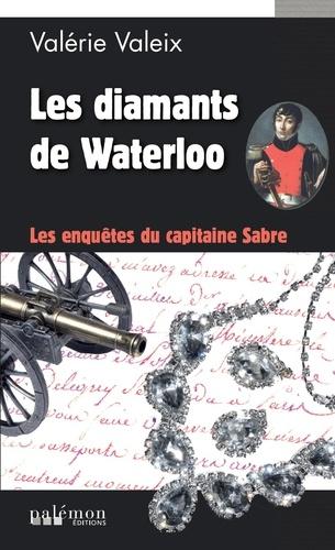 Les enquêtes du capitaine Sabre Tome 1 Les diamants de Waterloo