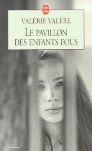 Valérie Valère - Le Pavillon des enfants fous.