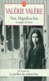 Valérie Valère - Vera. Magnificia love. et Pages diverses.