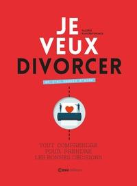 Valérie Vangreningen - Je veux divorcer et j'ai besoin d'aide - Tout comprendre pour prendre les bonnes décisions.