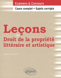 Valérie Varnerot - Leçons de Droit de la propriété littéraire et artistique.