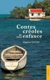 Valérie Vatin - Contes créoles de mon enfance.