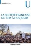 Valérie Verclytte - La société française de 1945 à nos jours.