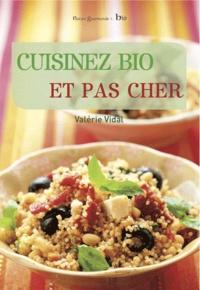 Valérie Vidal - Cuisinez bio et pas cher.