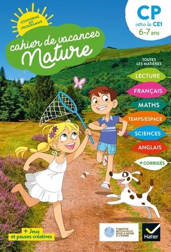 Valérie Videau et Catherine Mohn - Cahier de vacances Nature 2020 du CP au CE1 6/7 ans.