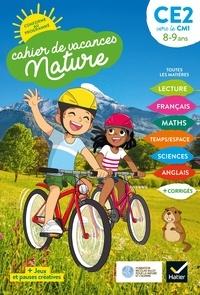 Valérie Videau et Catherine Mohn - Cahier de vacances Nature 2021 du CE2 au CM1 8/9 ans.