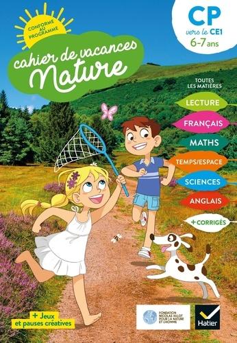 Cahier de vacances nature du CP au CE1. Toutes les matières  Edition 2020