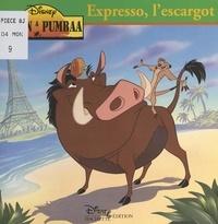 Valérie Videau et  Walt Disney - Expresso, l'escargot.