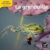Valérie Videau - La grenouille - Grande section, CP, CE1 (Cycle 2).