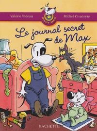 Valérie Videau - Le journal secret de Max.