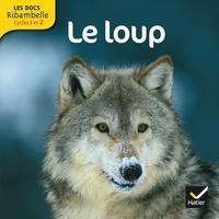 Valérie Videau - Le loup - Grande section, CP, CE1 (Cycle 2).