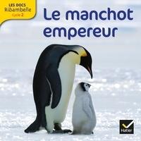Valérie Videau - Le manchot empereur - Grande section, CP, CE1 (Cycle 2).