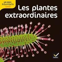 Valérie Videau - Lees plantes extraordinaires - Grande section, CP, CE1 (Cycle 2).