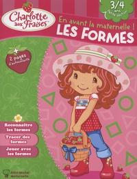 Valérie Videau - Les formes, 3-4 ans.
