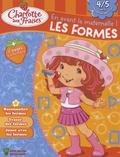 Valérie Videau - Les formes, 4-5 ans.