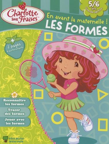 Valérie Videau - Les formes, 5-6 ans.