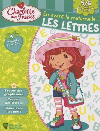 Valérie Videau - Les lettres, 5-6 ans.