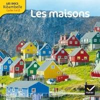 Valérie Videau - Les maisons - Grande section, CP, CE1 (Cycle 2).