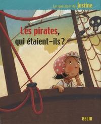 Les pirates, qui étaient-ils ? - Valérie Videau |