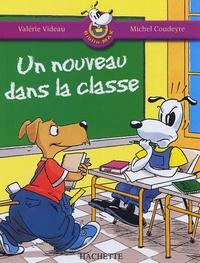 Valérie Videau et Michel Coudeyre - Un nouveau dans la classe.