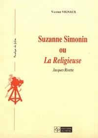 Valérie Vignaux - Suzanne Simonin ou La Religieuse - Jacques Rivette.
