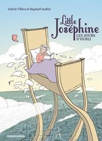 Valérie Villieu - Little Joséphine - Les jours d'oubli.