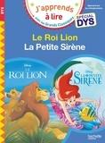 Valérie Viron et Isabelle Albertin - Le Roi Lion ; La Petite Sirène.