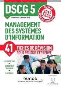 Valérie Vo Ha et Christophe Felidj - Management des systèmes d'information DSCG 5 - Fiches de révision, réforme expert comptable.