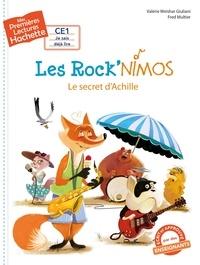 Valérie Weishar Giuliani - 1res lectures (CE1) Les Rock'nimos n° 2 : Le secret d'Achille.