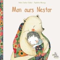 Valérie Weishar-Giuliani et Baptistine Mésange - Mon ours Nestor.