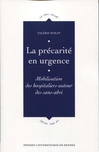 Valérie Wolff - La précarité en urgence - Mobilisation des hospitaliers autour des sans-abri.
