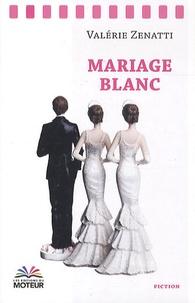 Valérie Zenatti - Mariage blanc.