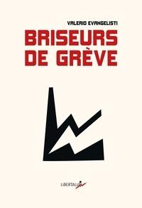 Valerio Evangelisti - Briseurs de grève.