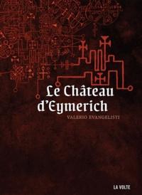 Valerio Evangelisti - Le Château d'Eymerich.