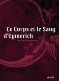Valerio Evangelisti - Le corps et le sang d'Eymerich.