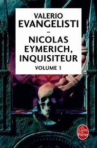 Valerio Evangelisti - Nicolas Eymerich, inquisiteur Intégrale 1 : Nicolas Eymerich, inquisiteur ; Les Chaînes d'Eymerich ; Le Corps et le Sang d'Eymerich ; Le Mystère de l'inquisiteur Eymerich ; Cherudek.