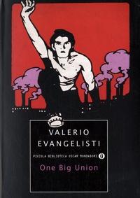 Valerio Evangelisti - One Big Union.