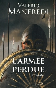 Valerio Manfredi - L'armée perdue.