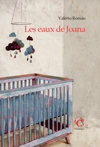 Valério Romao - Les eaux de Joana.