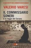 Valerio Varesi - Il commissario Soneri e la legge del Corano.