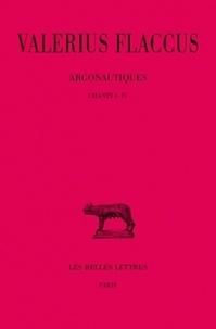 Valerius Flaccus - argonautiques. - 1, chants I-IV.