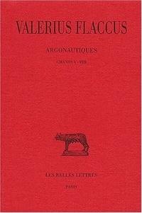 Valerius Flaccus - Argonautiques - Tome 2 : Chants V-VIII.