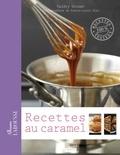 Valéry Drouet - Recettes au caramel.