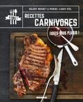 Valéry Drouet et Pierre-Louis Viel - Recettes carnivores.