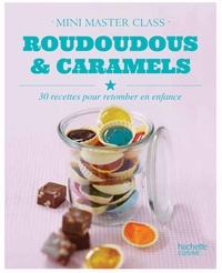 Valéry Drouet - Roudoudous et caramels - mini-master class.