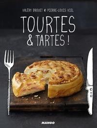 Valéry Drouet et Pierre-Louis Viel - Tourtes & tartes !.