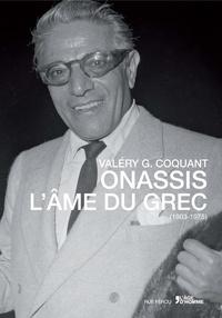 Onassis - Lâme du Grec (1903-1975).pdf