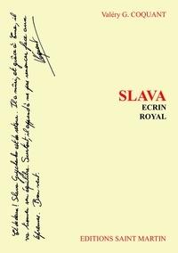 Valéry G. Coquant - Slava Ecrin royal.